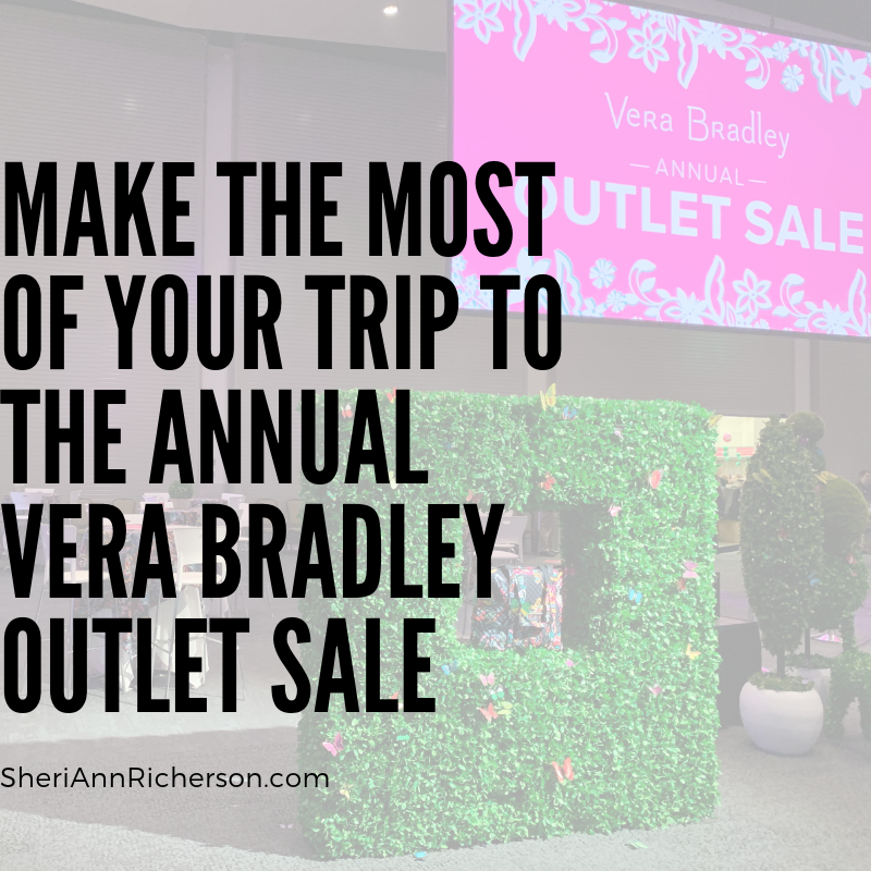 Make The Most Of Your Trip To The Annual Vera Bradley Outlet Sale