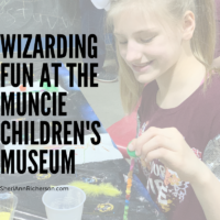 Wizarding Fun At The Muncie Children's Museum